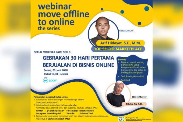 Webinar Pelatihan Bisnis Online Seri 3 : Gebrakan 30 Hari Pertama Berjualan di Bisnis Online