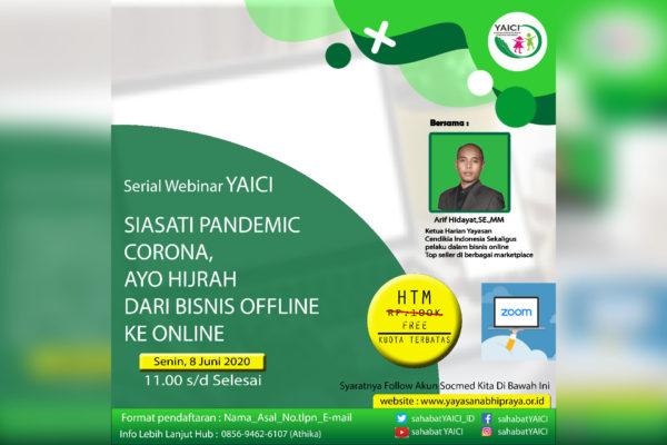 Webinar Pelatihan Bisnis Online Seri 1: Siasati Pandemic Corona, Ayo Hijrah dari Bisnis Offline ke Online