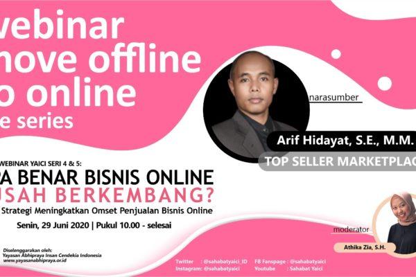 Webinar 4 & 5 : Apa Benar Bisnis Online Susah Berkembang? Inilah Strategi Meningkatkan Omset Penjualan Bisnis Online