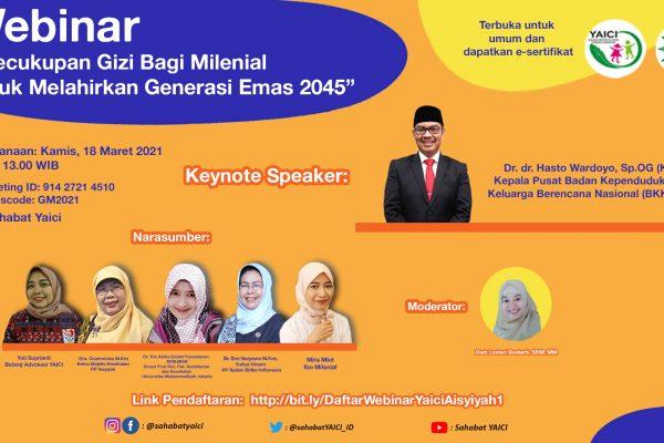 Webinar Regional PP Aisyiyah dan Yaici :Kecukupan Gizi Milenial Untuk Melahirkan Generasi Emas 2045
