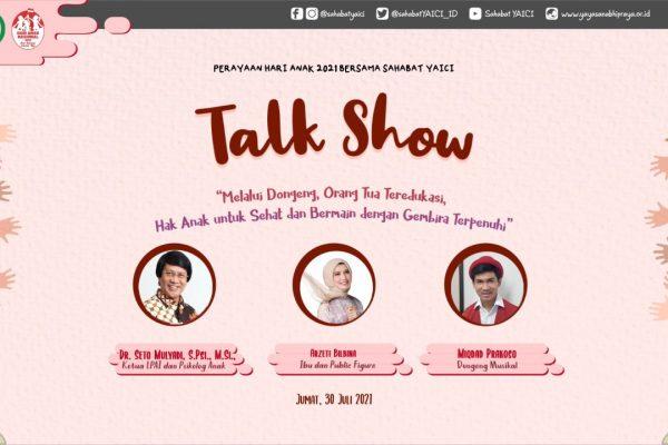 Talk Show Hari Anak Nasional 2021 Bersama Sahabat Yaici